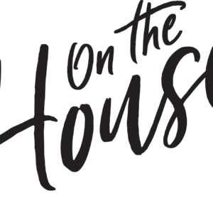On the House Series